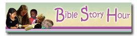 Bible Story Hour Bible Videos for Children